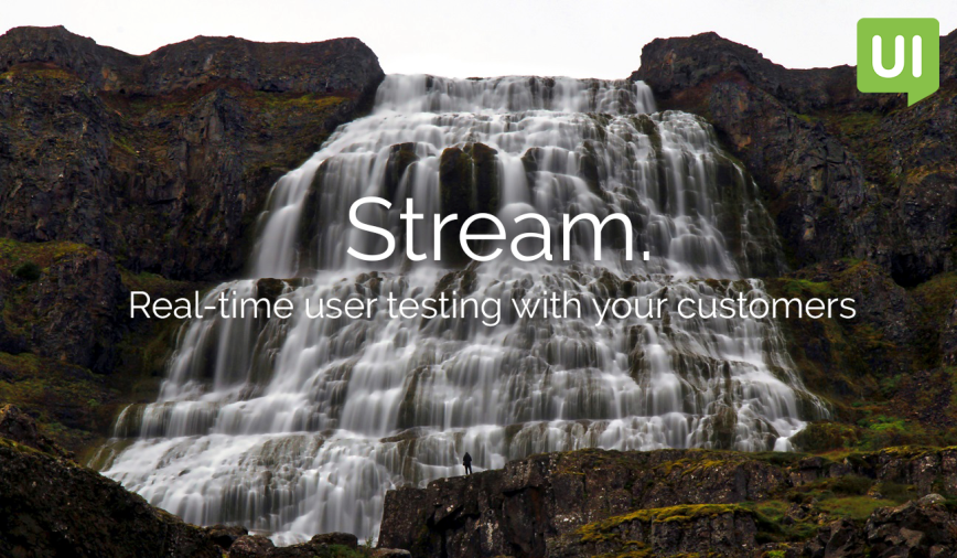 TryMyUI Stream: Real-time user testing with your customers