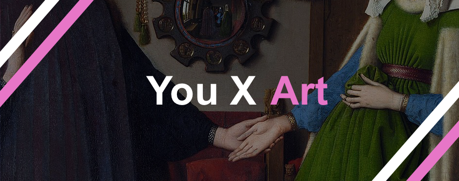 The arnolfini portrait and You X Art