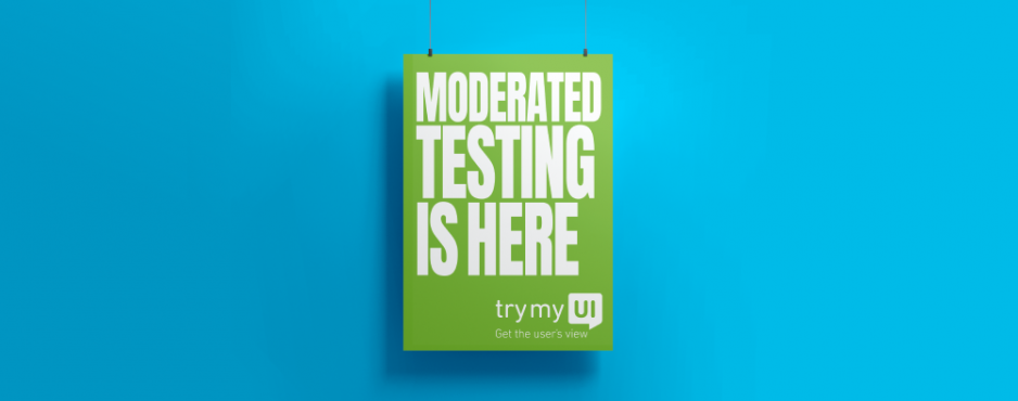 Banner announcing the arrival of TryMyUI's moderated user testing feature